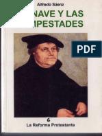 LA NAVE DE LAS TEMPESTADES 6 ,LA REFORMA PROTESTANTE PADRE ALFREDO SAENZ SJ