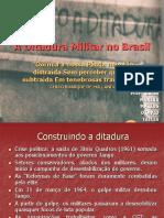 A Ditadura Militar No Brasil - Trabalho de Historia