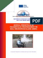 GHIDUL PĂRINTELUI ŞI PACIENTULUI PROFESIONIST ÎN BOLI NEUROMUSCULARE (BNM)