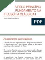 A Busca Pelo Princípio e Pelo Fundamento Na Filosofia Clássica I