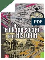 La Funcion Social de La Historia Florescano Enrique