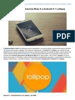 Cómo Actualizar El Motorola Moto X a Android 51 Lollipop