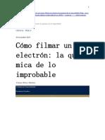 Angulo, Eugenia - Cómo Filmar Un Electrón. La Química de Lo Improbable