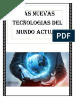 Las Nuevas Tecnologías en El Mundo Actual