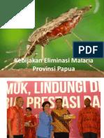 Kebijakan Eliminasi Malaria Provinsi Papua