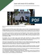 Primer Hospital Peruano Sería Museo de La Medicina
