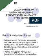 PENGAWASAN PARTISIPATIF MENDUKUNG PEMILU 2019.pptx