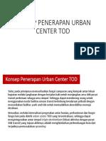 Konsep Urban Center TOD