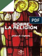 CAPUTO, Jonh D. (2005) - Sobre la religión,  ed. Tecnos, Madrid..pdf