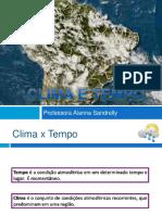 Clima e Tempo.