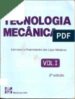 Tecnologia Mecânica Vol - I - VICENTE CHIAVERINI- Estrutura e Propriedades das Ligas Metálicas.pdf