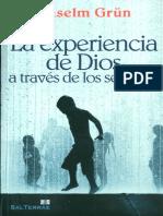 Anselm Grün - La Experiencia De Dios A Través De Los Sentidos.pdf
