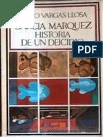 Vargas Llosa Mario - Garcia Marquez Historia de Un Deicidio