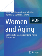 Varda Muhlbauer, Joan C. Chrisler, Florence L. Denmark Eds. Women and Aging an International, Intersectional Power Perspective