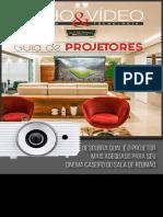 Áudio & Vídeo Design Técnologia – Guia de Projetores – Ed. 001 – Junho 2018