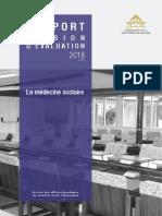 Rapport de La Commission Devaluation Des Politiques Publiques Sur La Medecine Scolaire N 8818 2018 Session Budgeta