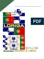 Ligações _ Links _ LORIGA_Historia de Loriga Pelo Historiador António Conde_History of Loriga by the Historian António Conde