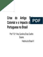 Aula 1 Crise Do Antigo Sistema Colonial e o Impacto (1)