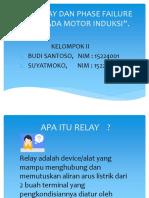 Kel. 2_Budi Santoso_15224001_Suyatmoko_15224009_RCP & Phase Failure Relay