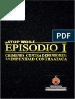 STOP WARS_EPISODIO I Crimenes Contra Defensores - La Impunidad Contraataca (2)