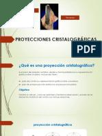 PROYECCIONES CRISTALOGRÁFICAS