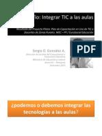 Integrar TIC a Las Aulas - Sergio Gonzalez - 2010