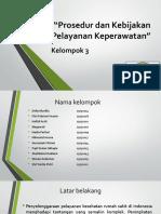 Ppt Seminar 6 Prosedur Dan Kebijakan Pelayanan Keperawatan