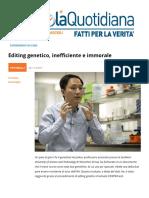 Editing Genetico? Inefficiente e Immorale