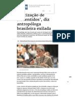 'Há Uma Politização de Ressentidos', Diz Antropóloga Brasileira Exilada - Politica - Estado de Minas