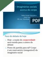 Tema 3.3 - Aula 10 - Imaginários sociais e Corpo pdf.pdf