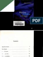 Música, Cérebro e Êxtase - Robert Jourdain