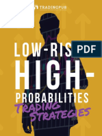 Low-Risk High-Probabilities Trading Strategies