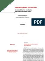 A Paixão de Nosso Senhor Jesus Cristo - Santo Afonso de Ligório [Vol. II](1).pdf