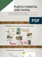 Propuesta Forestal de Agro Rural