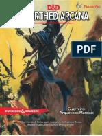 D&D 5E - Unearthed Arcana - Guerreiro - Arquétipos Marciais - Biblioteca Élfica.pdf