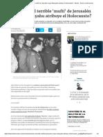 ¿Quién Fue El Terrible 'Muftí' de Jerusalén Al Que Netanyahu Atribuye El Holocausto_ - Mundo - Diario La Informacion