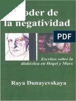 DUNAYEVSKAYA, Raya, El Poder de la Negatividad - Escritos sobre la Dialéctica en Hegel y Marx.pdf
