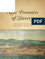 (Suny Series, Fernand Braudel Center Studies in Historical Social Science) Dale W. Tomich-New Frontiers of Slavery-State University of New York Press (2016)