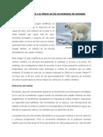 Calentamiento Global y Su Efecto en Los Ecosistemas de Animales - MP