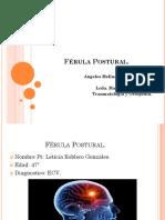 Férula Postural, Melina