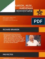 Branson, Musk, Kargieman
