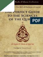PerfectGuideToTheSciencesOfTheQuranAl-itqanFiUlumAl-quranByImamSuyutimuneerFareed.pdf