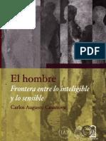 CASANOVA, C. a., El Hombre, Frontera Entre Lo Inteligible y Lo Sensible. Santiago, 2010