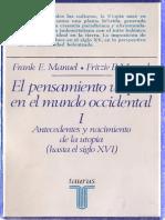 Manuel & Manuel - El Pensamiento Utópico en El Mundo Occidental I. Antecedentes y Nacimiento de La Utopía Hasta El Siglo XVI