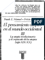 MANUEL, F. E. y MANUEL, F. P., El Pensamiento Utópico en El Mundo Occidental, III. Madrid, 1981