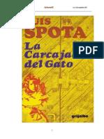 25. . ºLuis Spota. La Carcajada Del Gato.