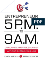 5 P.M. to 9 a.M.- Launching a Profitable Start-Up Without Quitting Your Job