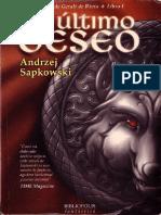 Sapkowski Andzrej (Saga de Geralt de Rivia I) El Ultimo Deseo.pdf