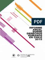 Informe Anual Sobre Derechos Humanos en Chile 2015 - Centro de Derechos Humanos Udp