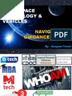 SPACE TECHNOLOGY BASICS & PRIMER ON NAVIGATION GUIDANCE SYSTEMS